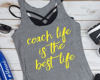 3c79e3dccf43f5 Coach Life Is The Best Life. Fitness Coach. Girl Boss. Boss Lady Health  Coach. Workout Tank. Fitness Tank. Find Your Tribe. Gift for Coach