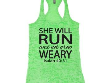 She Will Run and Not Grow Weary Tank Top. Isaiah 40:31. Workout Tank. Running Shirt. Running Tank Top. Inspirational. Marathon. Christian