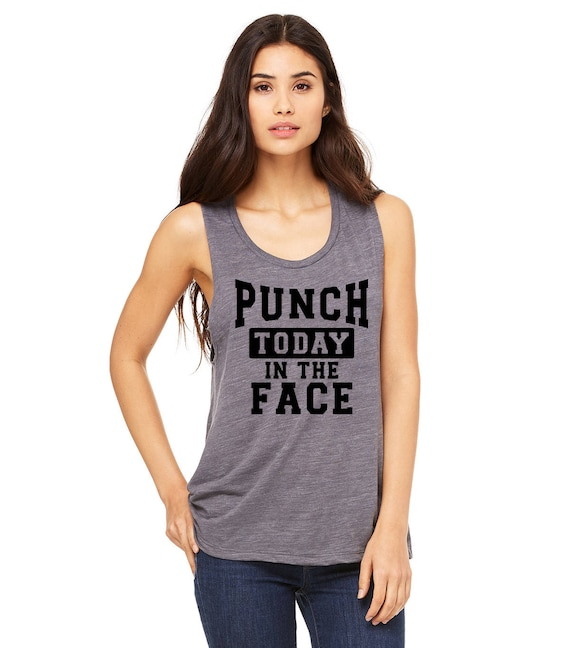 d9f8448f4e4182 PUNCH TODAY In The Face Muscle Tank Top. Monday Shirt. Fitness