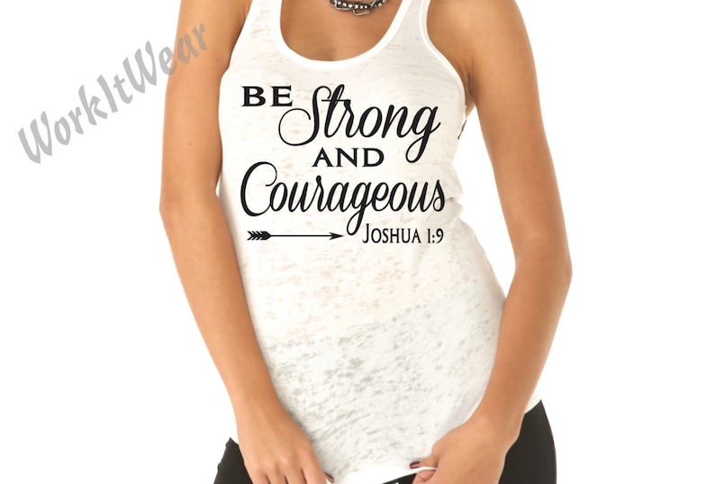 3a95d8f1ed Be Strong and Courageous Joshua 1 9 Christian Tank Top.