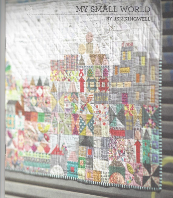 My Small World - Pattern Booklet by Jen Kingwell