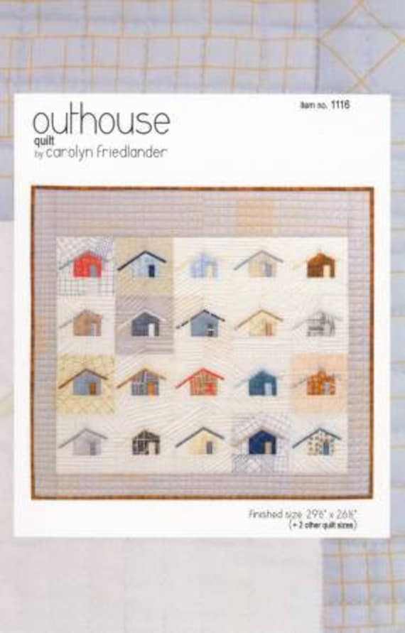 Outhouse - Pattern by Carolyn Friedlander