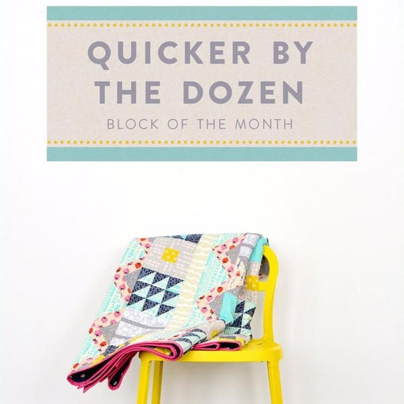 Quicker by the Dozen BOM - Pattern for Cotton and Steel by Lynette Jensen