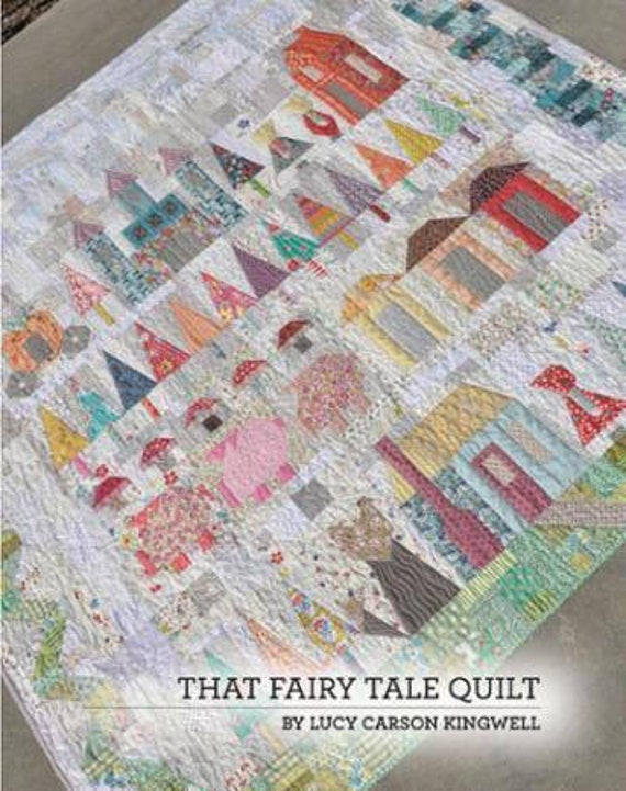 That Fairy Tale Quilt - Pattern Booklet by Jen Kingwell