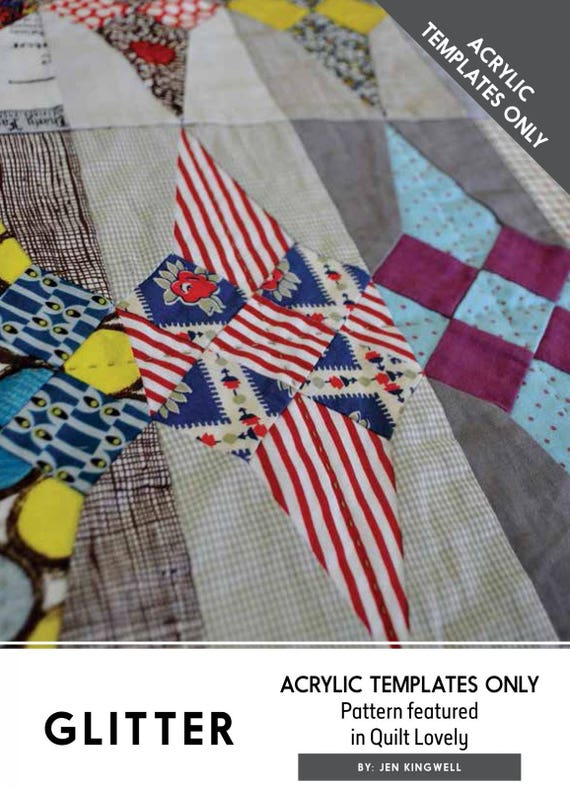 Glitter Quilt Acrylic Template Set (only) -  by Jen Kingwell from the book Quilt Lovely