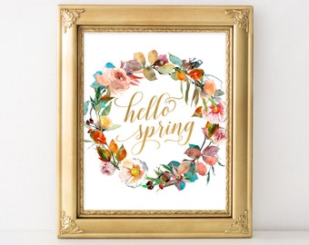 Hello Spring Printable Art Print, 8x10, Spring Home Deco,r Happy Spring Sign Happy Easter Print, Wildflower Wreath Spring Party Print