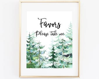 Favors Printable Party Sign 8x10 Baby Shower Table Sign, Bridal Shower, Birthday Party, Forest Evergreens Watercolor Trees EVGR