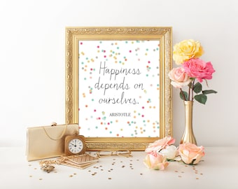 8x10 Art Print, PRINTABLE, Aristotle Quote, Happiness Art Print, Happiness Depends Upon Ourselves, Philosophy, Inspirational, Download