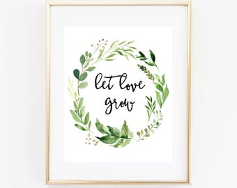 Let Love Grow Shower Favors Sign, 8x10 Printable Wedding Sign, Bridal Shower, Baby Shower, Seed Favors, Plant Favors, Greenery Wreath 70J
