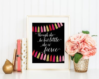 8x10 Nursery Printable, Though She be But Little, She is Fierce, Black and Pink Nursery, Shakespeare Nursery Quote, Pink and Gold Streamers