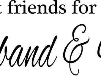 Sign Best Friends For Life Husband And Wife Etsy