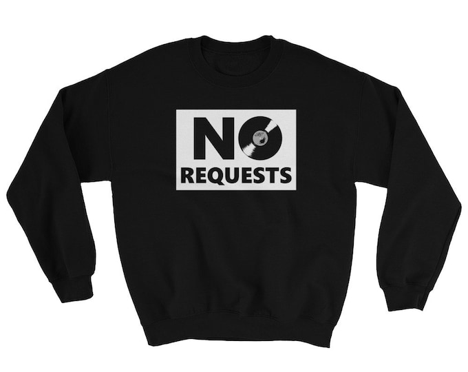 WKiD Sweatshirt | No Requests