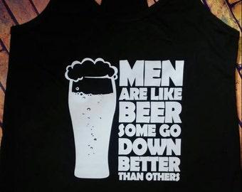 Men are like Beer Shirt