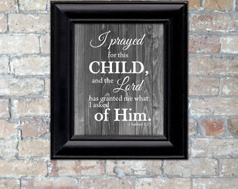 """Rustic """"I Prayed for this Child..."""" Word Art {Multiple Color Options} {Digital Item}"""