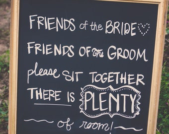 "Ceremony Seating Sign ""Friends of the Bride"""