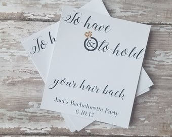 To Have and Told Hold Your Hair Back Bachelorette Tags 0e969316aff