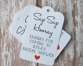 Sip Sip Hooray, Bridal Shower, Bridal Shower Favor, Wedding Shower, Thanks for Coming, Wedding Favor (224)