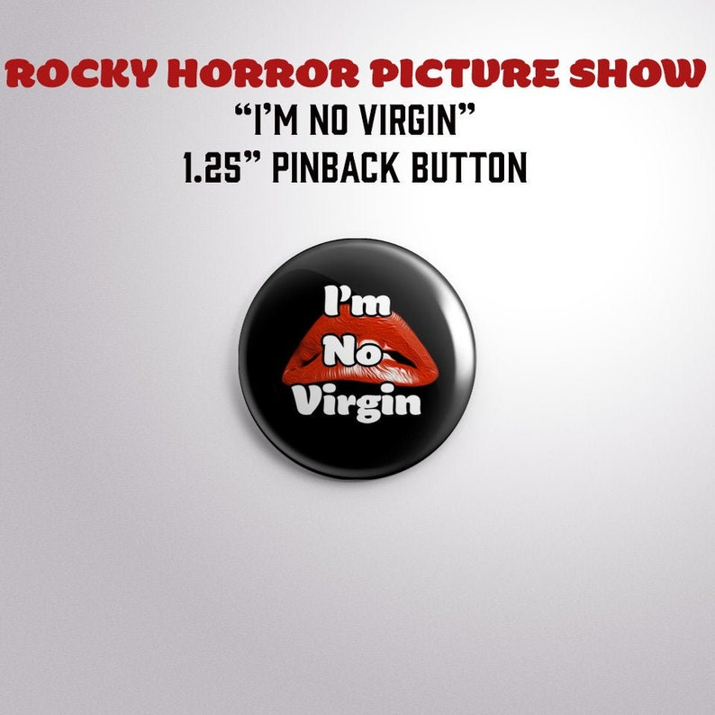 Rocky Horror Picture Show I'M NO VIRGIN image 0