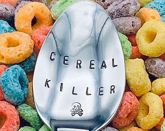 Cereal Killer Spoon / Unique Gift/Boyfriend / Teenager / Husband / Cereal Lover / Hand Stamped Spoon / Personalized Spoon/ father's day Gift