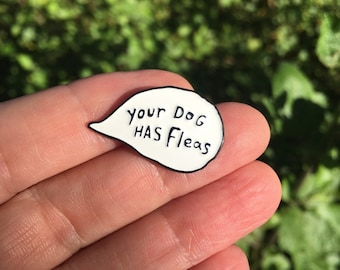 Your Dog Has Fleas Talking Bubble Soft Enamel Pin, Gift for Ukulele Lovers