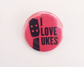 Ukulele Button - I Love Ukes 1.25""