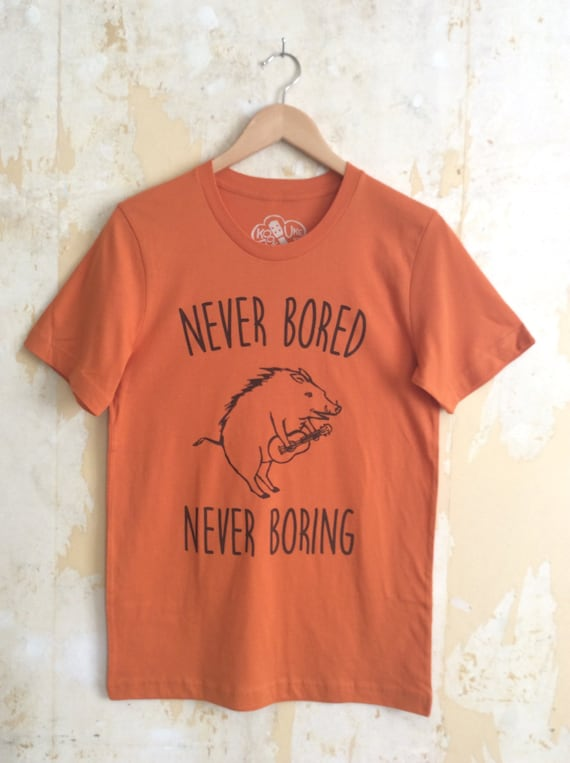 Ukulele T-shirt - Never Bored Never Boring Wild Boar T-Shirt Unisex 100% Cotton Orange T-shirt - Responsibly Sourced Tees//Slimmer fit