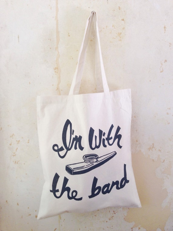 KazooTote: I'm With The Band -Natural Lightweight Canvas