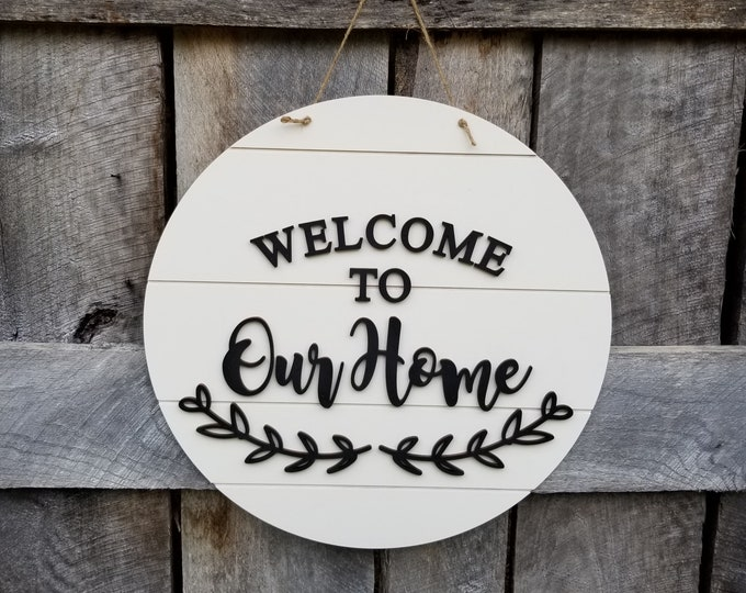 Welcome Sign - Welcome To Our Home - Welcome Door Hanger - Shiplap Sign - Farmhouse Decor - Wall Hanging - Rustic - Wooden Sign