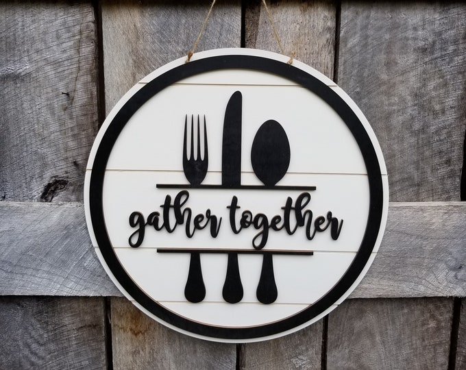 Gather Together - Wooden Kitchen Sign - Wall Hanging - Shiplap Door Hanger - Farmhouse Decor - Wooden Gather Sign