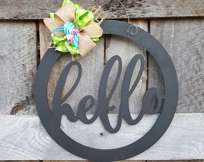 Hello Door Hanger - Hello Wreath - Gift for Mom - Teacher Gift - Classroom Door Hanger - Housewarming Gift - Birthday Gift