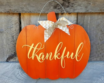 Wooden Pumpkin - Door Hanger - Rustic Pumpkin - Fall Decor - Thankful - Thanksgiving Decor