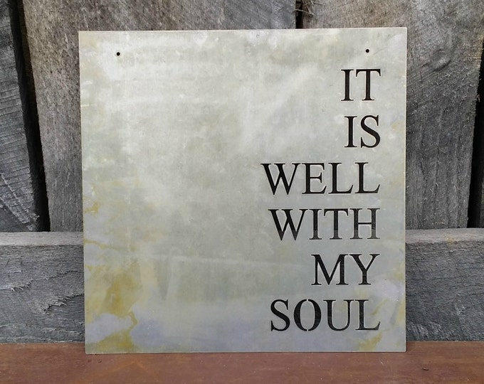 It Is Well With My Soul - Metal Sign