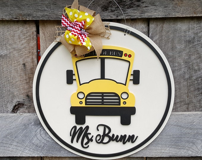 School Bus Door Hanger - Teacher Door Hanger - Gift for Teacher - Teacher Appreciation Week - Personalized Classroom Decor - Back to School