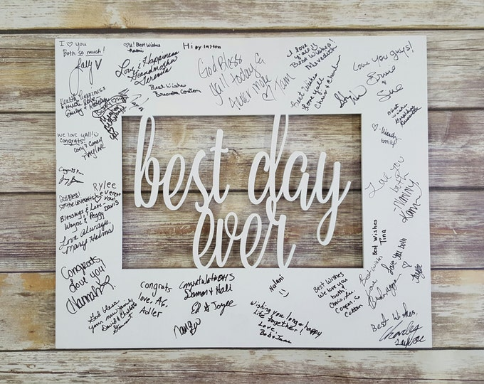 Best Day Ever - Wedding Guest Book - Painted Wooden Sign - Guest Book Alternative - Celebration