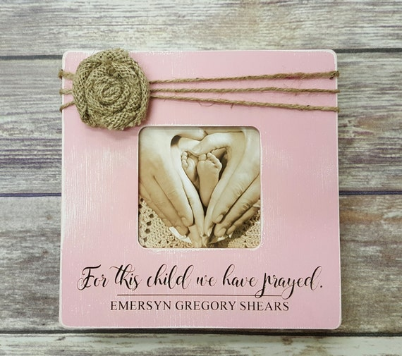 Personalized Photo Frame For This Child We Have Prayed