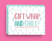 Gift Wrap and Chill, Funny Christmas Card, Pattern Christmas Card, Cute Christmas Card, Silly Christmas Card, Christmas Greeting Cards