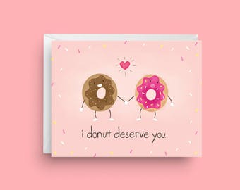 I Donut Deserve You, Funny Donut Card, Card For Girlfriend, Funny Love Card, Card for Her
