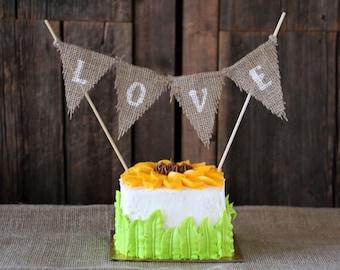 BURLAP Wedding CAKE Topper | LOVE Cake Banner | Bridal Shower Banner | Wedding Decor | Rustic Cake Topper | Rustic Bridal Shower Decor