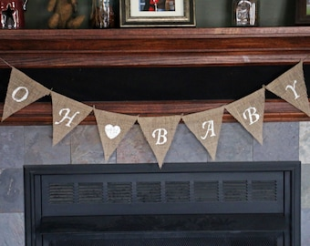 OH BABY Banner | Oh Baby Burlap Banner | Pregnancy Announcement | Baby Shower Banner | Rustic Baby Shower | Gender Reveal | Maternity Photos