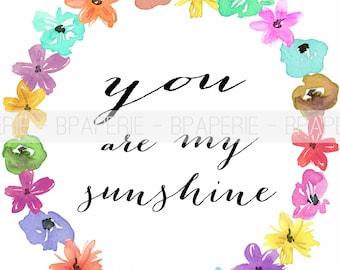 You Are My Sunshine, Art Print, Wall Art