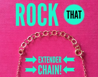 Add an Extender Chain on your Necklace, Bracelet, or Anklet Order