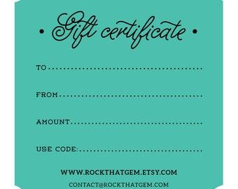Gift Certificate to Rock That Gem Etsy Shop - 25 Dollar Digital Printable Gift Card