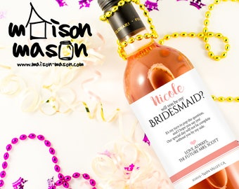 Set of Will you be my Bridesmaid Wine Bottle Labels - Maid of Honor - Thank You Gift - Waterproof Custom Wine Labels - Wedding Wine Labels