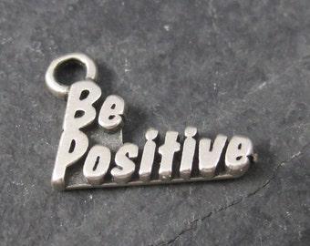 Vintage Sterling Be Positive Inspirational Charm