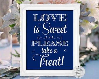 Navy Blue Printable Love Is Sweet Dessert Table Sign, Dessert Bar, Wedding Sign, Party (#DS13U)
