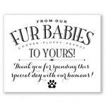 Fur Babies Wedding Sign, Printable, Personalized, Black Text, Pet Favors, Dog Favors, Cat Favors (York Suite #YFR1B)