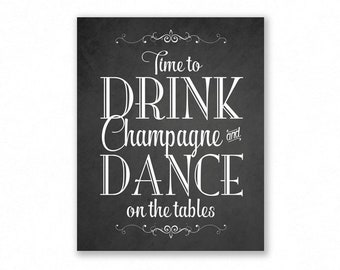 Time To Drink Champagne, Chalkboard Printable Wedding Sign, Party, New Years, #TM12C