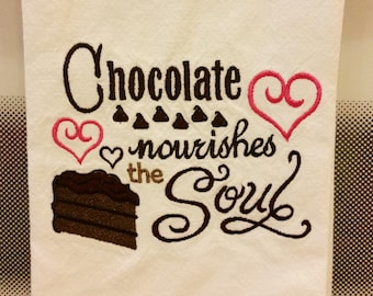 Embroidered Kitchen Tea Towel - Chocolate Nourishes the Soul