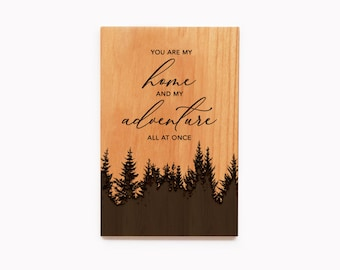 You Are My Home & My Adventure All At Once Wood Card, 5th Anniversary Gift, Engraved Gift, Personalized Gift, Love Card, Custom Wood Card