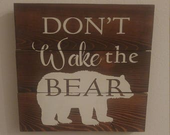 Don't Wake The Bear Wood Sign. Nursery Sign. Woodland Nursery. Hand Painted Wood Signs. Rustic Nursery Decor.